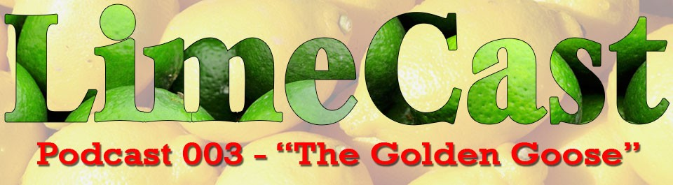 Be-The-Lime-Podcast-003-The-Golden-Goose